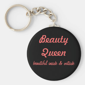 Beauty Queen, beautiful inside & outside Basic Round Button Key Ring