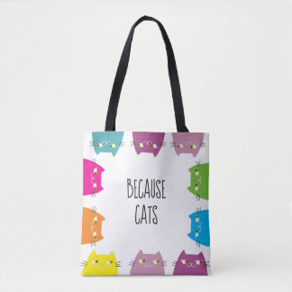 Because Cats Neon Vibrant Colors Funny Cute Modern Tote Bag