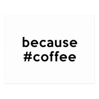 Because Coffee Postcard