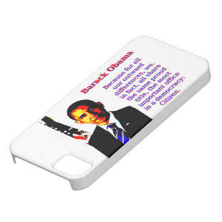 Because For All Our Outward Differences - Barack O iPhone 5 Covers