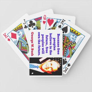 Because Free Peoples Believe - G W Bush Poker Deck