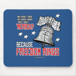 Because Freedom Rings Mouse Pad
