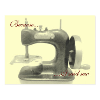 Because I said sew Postcard