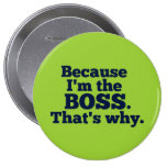 Because I'm the boss, that's why.