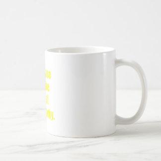 Because Im the Boss Thats Why Basic White Mug