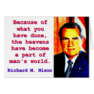 Because Of What You Have Done - Richard Nixon Card