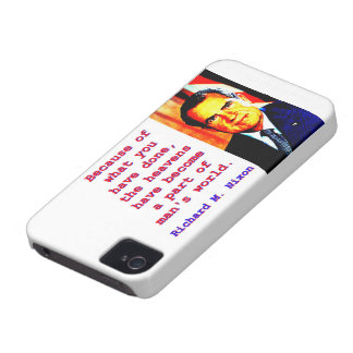 Because Of What You Have Done - Richard Nixon iPhone 4 Case-Mate Cases