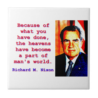 Because Of What You Have Done - Richard Nixon Small Square Tile