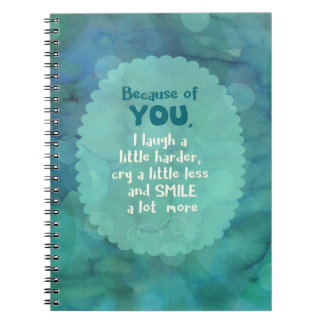 Because of You Notebook
