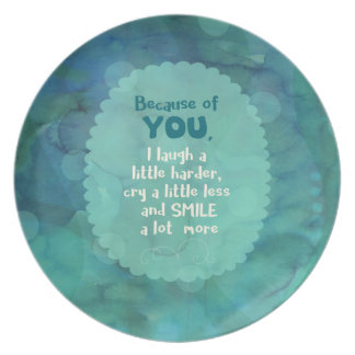 Because of You Plate