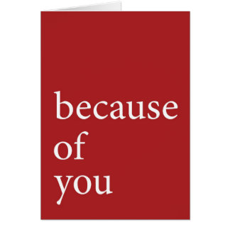 because of you (red) card