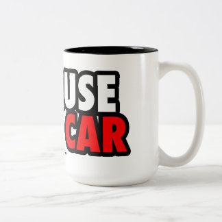Because Race Car Two-Tone Coffee Mug