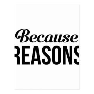 Because Reasons Postcard