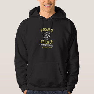 Because Science Hoodie