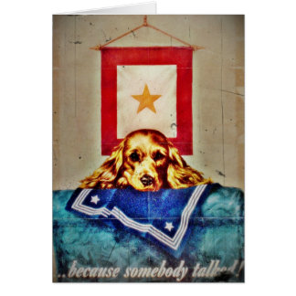 Because Somebody Talked a Sad Pup WWII Cards