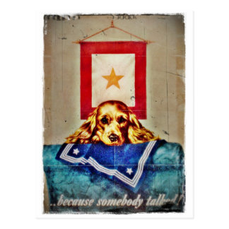 Because Somebody Talked a Sad Pup WWII Postcard