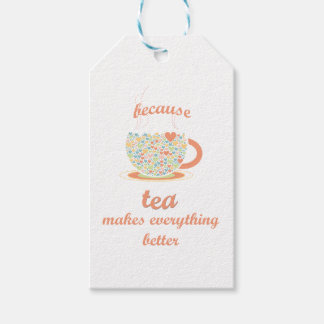 Because Tea Makes Everything Better Gift Tags