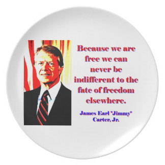 Because We Are Free - Jimmy Carter Plate
