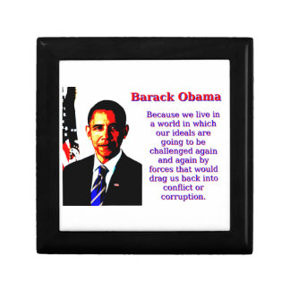 Because We Live In A World - Barack Obama Small Square Gift Box
