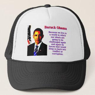 Because We Live In A World - Barack Obama Trucker Hat