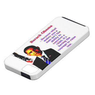 Because What Makes You A Man - Barack Obama Case For The iPhone 5