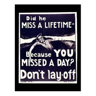 Because You Missed A Day? Don't Lay Off Post Cards