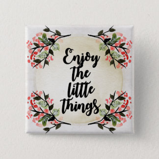 Becca's Inspirations - Enjoy the Little Things 15 Cm Square Badge