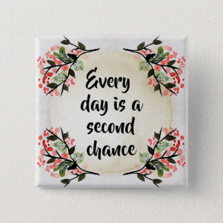 Becca's Inspirations - Every Day Second Chance 15 Cm Square Badge