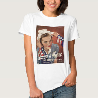 Become A Nurse Your Country Needs You T Shirt