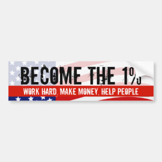 Become the One Percent, Anti-Occupy Wall Street Bumper Sticker