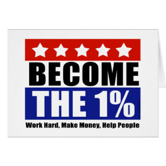 Become the One Percent, Anti-Occupy Wall Street Card