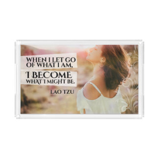 Become What I Might Be Acrylic Tray
