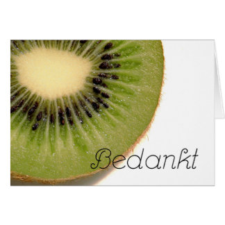 Bedankt - Thank you in Dutch with Kiwi fruit Card