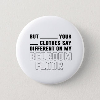 Bedroom Floor 6 Cm Round Badge