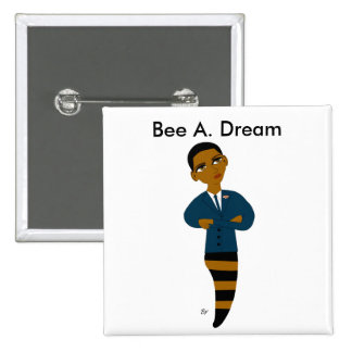 Bee A Dream Button