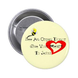 Bee A Organ Donor 6 Cm Round Badge