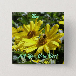 Bee, All You Can Bee! 15 Cm Square Badge