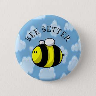 Bee Better 6 Cm Round Badge