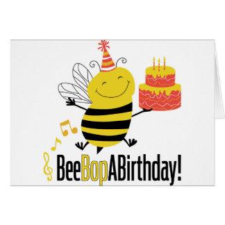 Bee Bop A Birthday Card