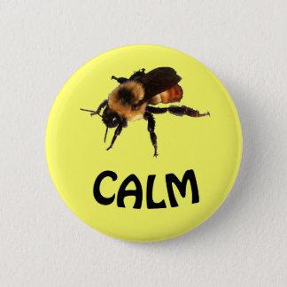 Bee Calm 6 Cm Round Badge