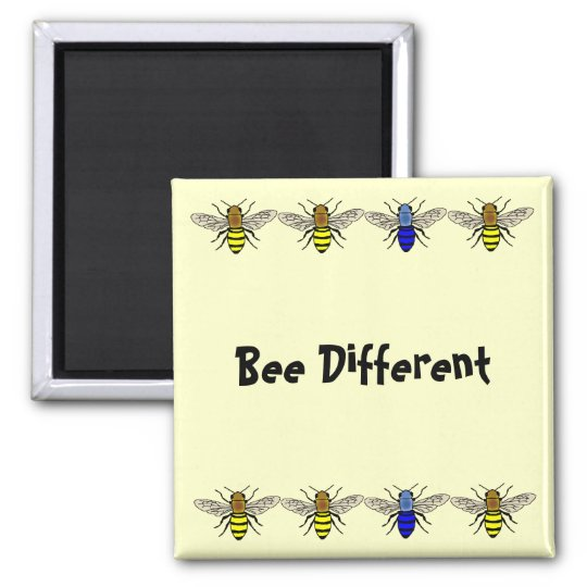 Bee Different Magnet