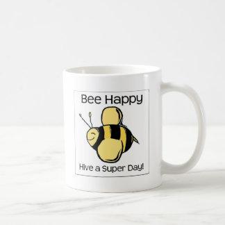 bee happy - Hive a super day Coffee Mug