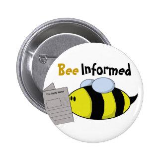 """Bee Informed"" 6 Cm Round Badge"