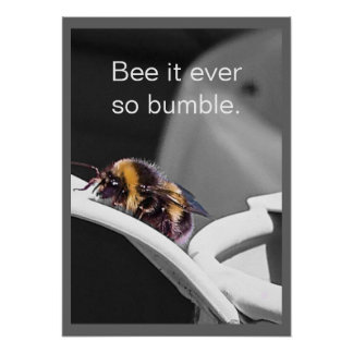 Bee It Ever So Bumble Poster Art
