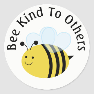 Bee Kind To Others Bumblebee Classic Round Sticker