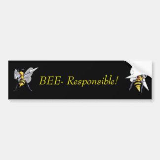 Bee-Responsible bumpersticker Bumper Sticker