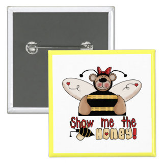 Bee Show Me the Honey Tshirts and Gifts 15 Cm Square Badge