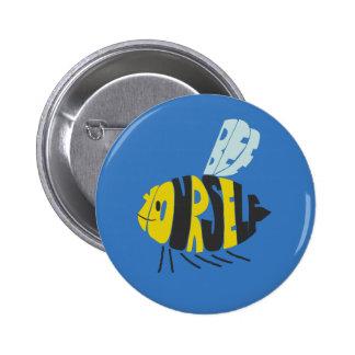 Bee Yourself 6 Cm Round Badge