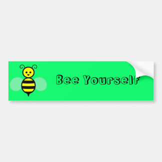 """Bee Yourself"" Bumper Sticker"