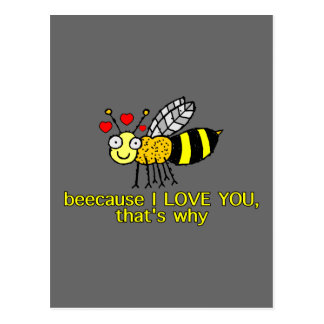 Beecause I Love You Postcard